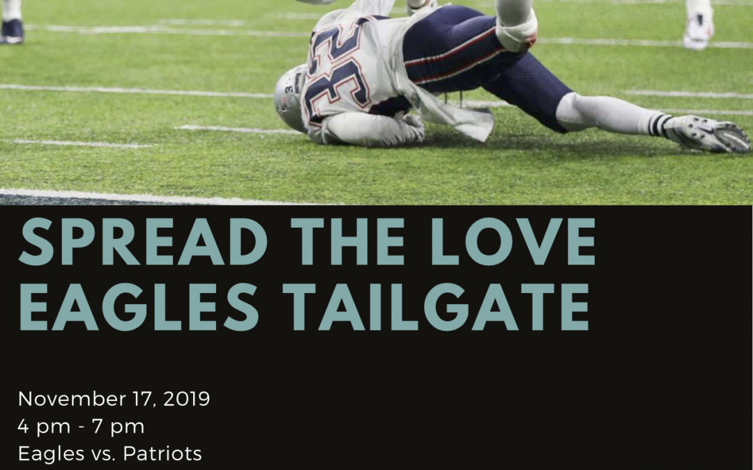 Spread The Love Eagles Tailgate